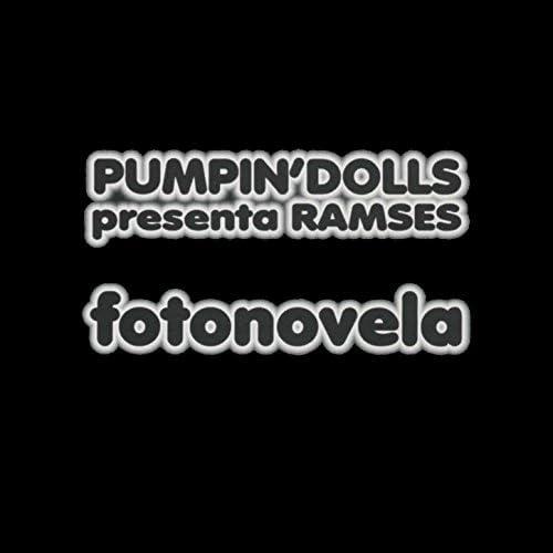 Pumpin' Dolls feat. Ramses