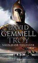 Troy: Shield of Thunder (Trojan War Trilogy): 2 by Gemmell. David ( 2007 ) Mass Market Paperback