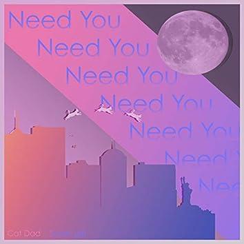 Need You (feat. Soran Leif)
