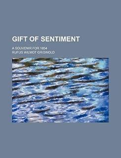 Gift of Sentiment; A Souvenir for 1854