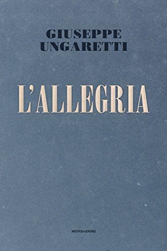 L'allegria (Mondadori) (Mondadori poesia)