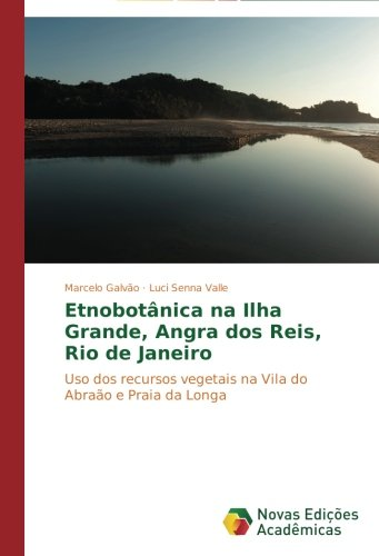Etnobotanica Na Ilha Grande, Angra DOS Reis, Rio de Janeiro