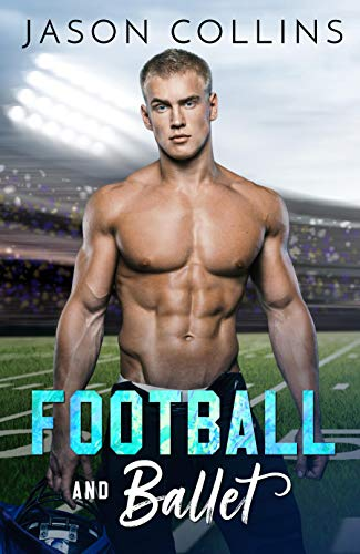 Football and Ballet (English Edition)