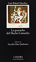 La guaracha del Macho Camacho / Macho Camacho's Beat (Letras Hispanicas / Hispanic Writings)