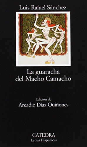 La guaracha del Macho Camacho (Letras Hispánicas) (Spanish Edition)