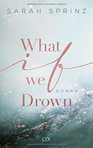 What if we Drown (University of British Columbia, Band 1)