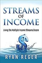 Streams of Income: Living the Multiple Income Streams Dream