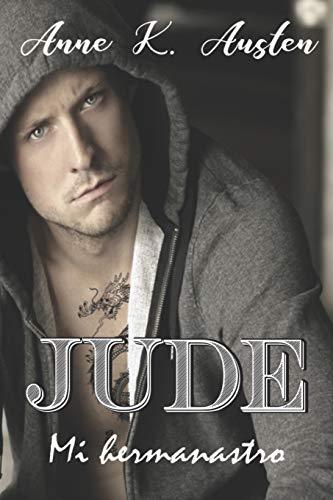 Jude, mi hermanastro.: Una historia provocadora, excitante y sugerente. (CHICOS MALOS)