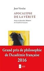 Apocalypse de la vérité de Jean Vioulac