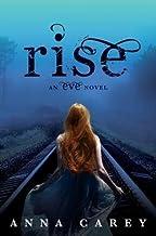 Carey, Anna ( Author )(Rise: An Eve Novel (Eve Trilogy (Hardcover)) ) Hardcover