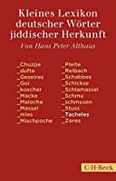 Kleines Lexikon deutscher Woerter jiddischer Herkunft