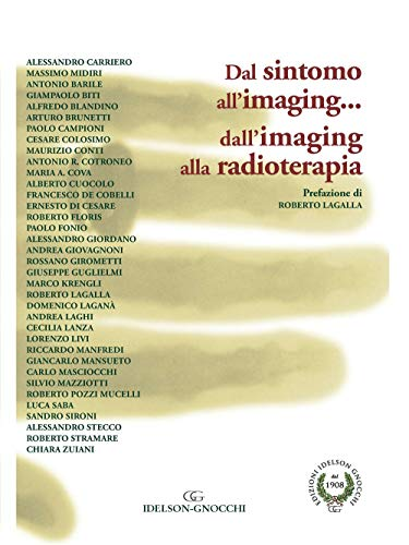 Dal Sintomo all'imaging... dall'imaging alla radioterapia