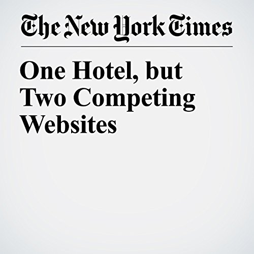 One Hotel, but Two Competing Websites audiobook cover art