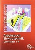 Arbeitsbuch Elektrotechnik Lernfelder 1-4 - Monika Burgmaier