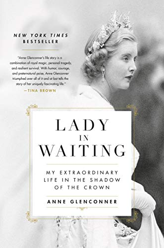 Lady in Waiting: My Extraordinary Life in the Shadow of the Crown Alaska