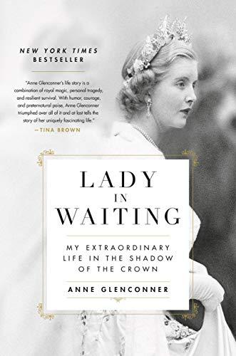 Lady in Waiting: My Extraordinar...