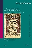 European Genizah: Newly Discovered Hebrew Binding Fragments in Context (Studies in Jewish History and Culture / European Genizah': Text and Studies Vol. 5)