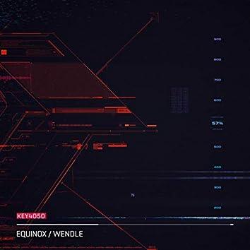 Equinox / Wendle