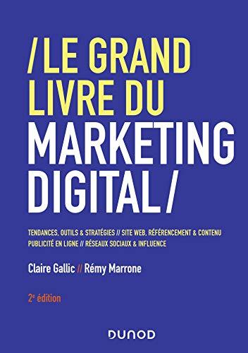 Le Grand Livre du Marketing digital (French Edition)