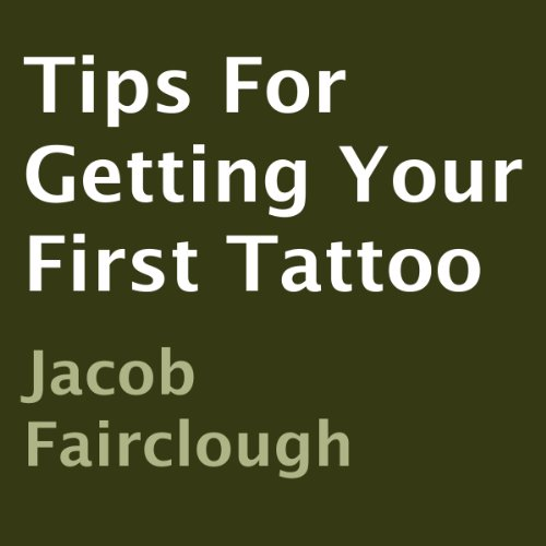 Tips for Getting Your First Tattoo audiobook cover art