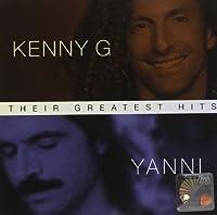 KENNY G / YANNI - THEIR GREATEST HITS CD