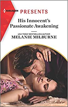 His Innocent's Passionate Awakening (Once Upon a Temptation Book 8) by [Melanie Milburne]