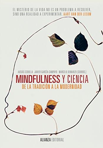 Mindfulness y ciencia (Alianza Ensayo) (Spanish Edition)