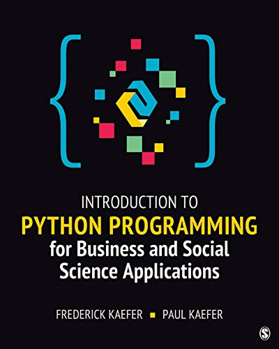 Introduction to Python Programming for Business and Social Science Applications (English Edition)
