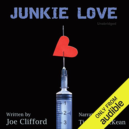 Junkie Love audiobook cover art