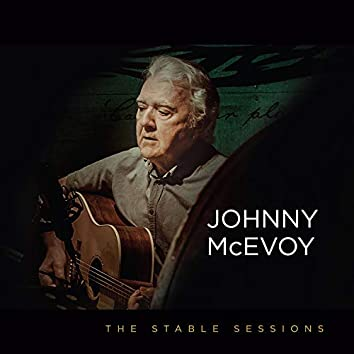 Johnny McEvoy: The Stable Sessions