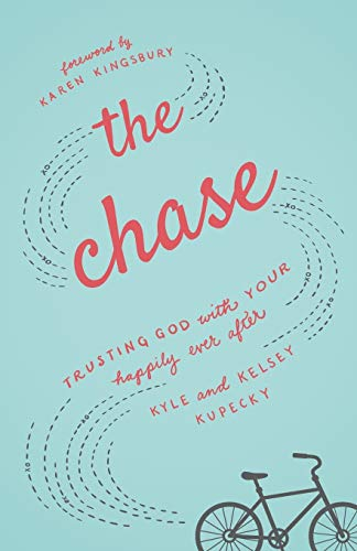 The Chase: Trusting God with Your H…
