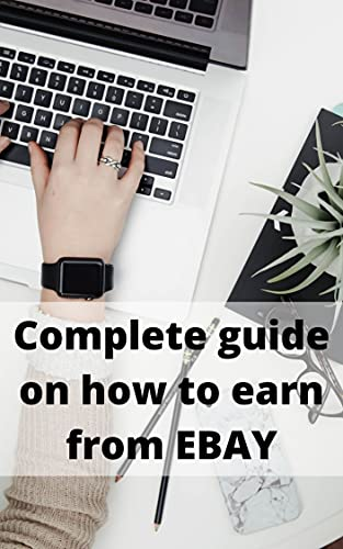 Couverture du livre Complete Guide On How To Earn From EBAY