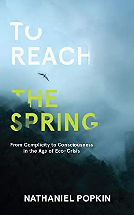 To Reach the Spring