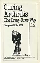 Curing Arthritis the Drug-Free Way