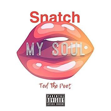 Snatch My Soul