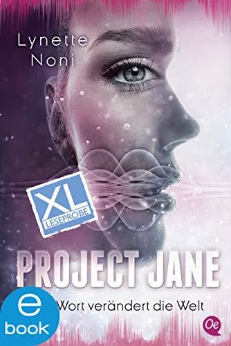 Couverture du livre Project Jane 1. XL Leseprobe: Ein Wort verändert die Welt (German Edition)