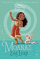 Disney Princess Beginnings: Moana's Big Leap (Disney Princess) (A Stepping Stone Book(TM))