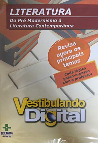 Vestibulando Digital - Literatura Do Pré Modernismo à Literatura Contemporânea