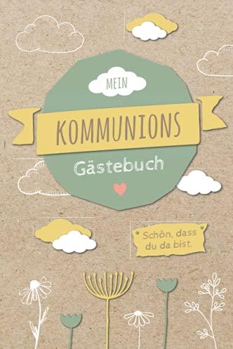 Gästebuch Kommunion: Erinnerungsalbum für die Kommunion mit blanko Seiten zur individuellen...