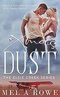 Xmas Dust (Elsie Creek)