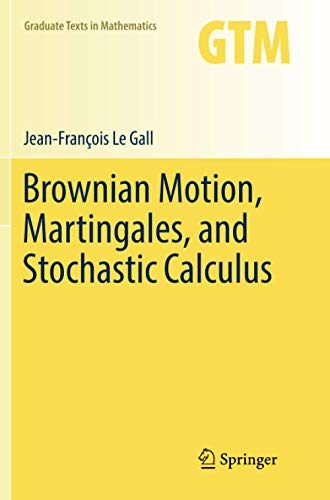 Brownian Motion, Martingales, and Stochastic Calculus (Graduate Texts in Mathematics)の詳細を見る