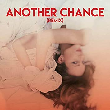 Another Chance (Remix)