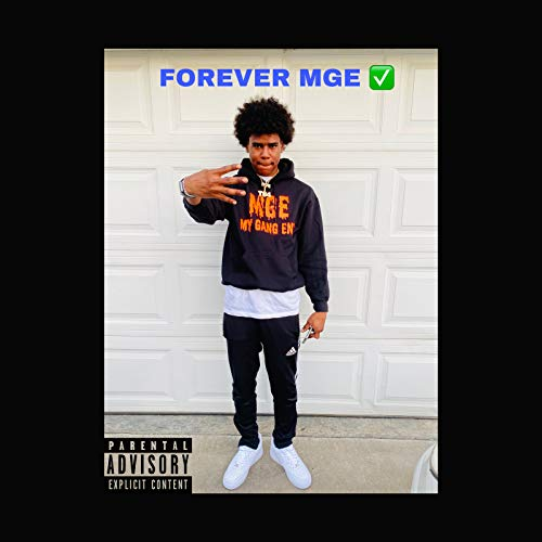 FOREVER MGE [Explicit]