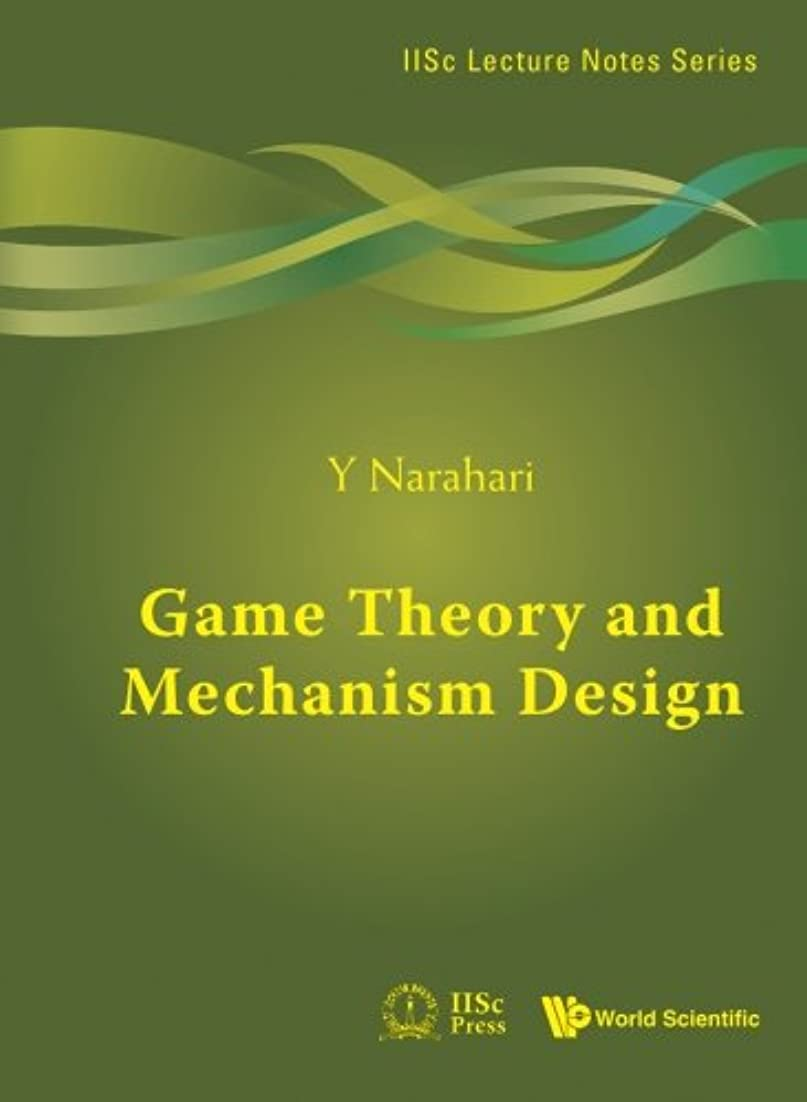 車両ダイバー天才Game Theory And Mechanism Design