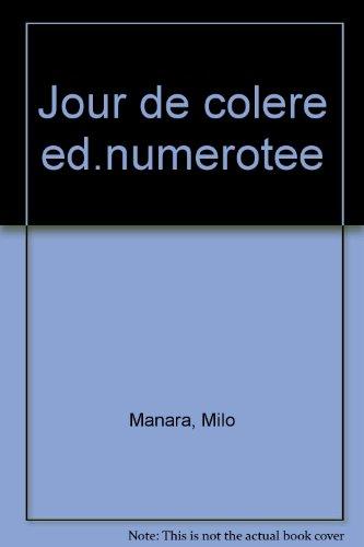 JOUR DE COLERE. Edition numérotée