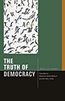 The Truth of Democracy (Just Ideas)