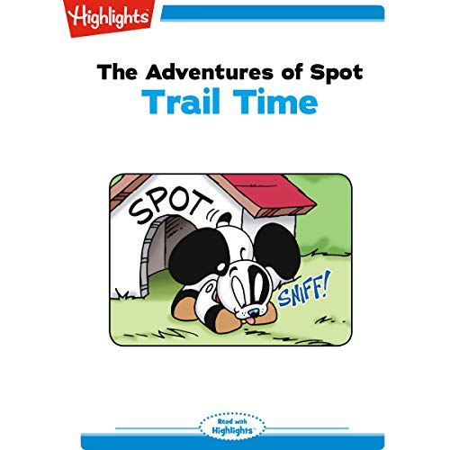 The Adventures of Spot: Trail Time copertina