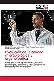 """Evolución de la calidad microbiológica y organoléptica: de la ensalada de IV gama """"Gourmet"""" (cánonigos, escarola y radicchio) en los refrigeradores domésticos"""