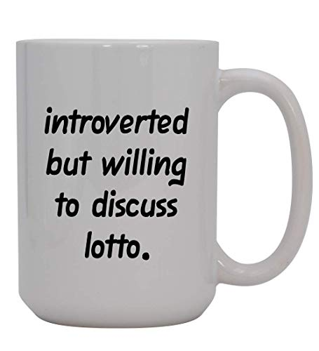 Introverted But Willing To Discuss Lotto - 15oz Ceramic White Coffee Mug Cup, Red