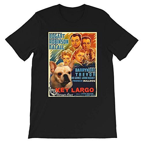 French Bulldog Art Key Largo Movie T Shirt Sweatshirt Hoodie for Men Women Black